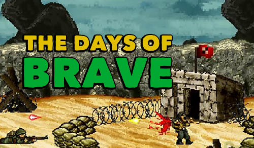 The days of brave обложка