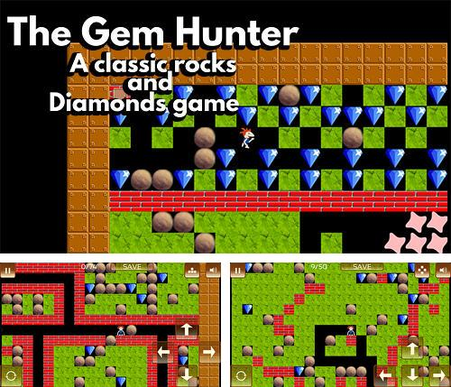 The gem hunter: A classic rocks and diamonds game