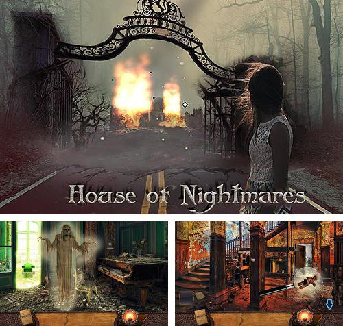 In addition to the game Abandoned horror hospital 3D for Android phones and tablets, you can also download The house оf nightmares for free.