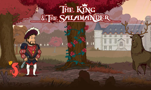 The king and the salamander