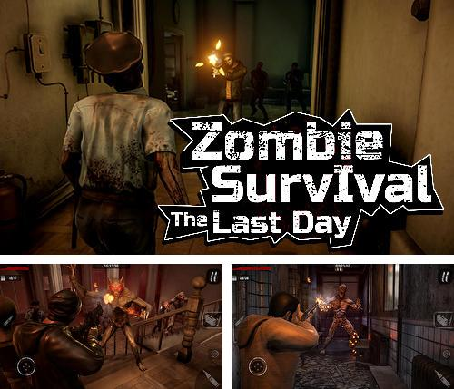 The last day: Zombie survival