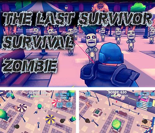 The last survivor: Survival zombie