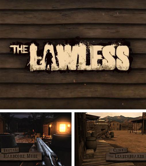In addition to the game The Conduit HD for Android phones and tablets, you can also download The lawless for free.