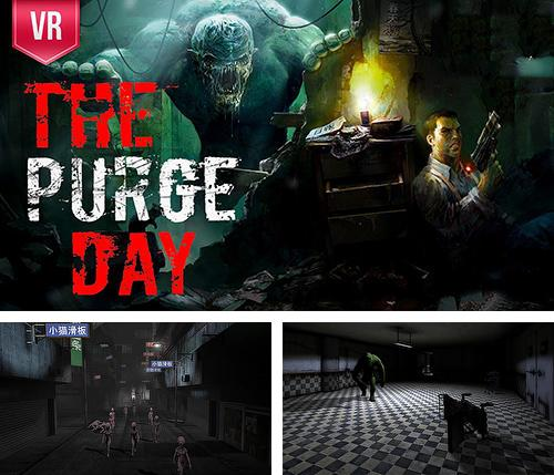 In addition to the game Justice league VR: Join the league for Android phones and tablets, you can also download The purge day VR for free.