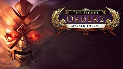 The secret order 2: Masked intent poster