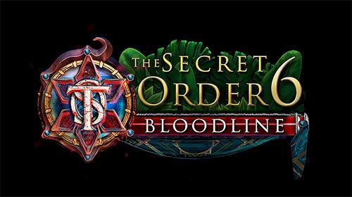 The secret order 6: Bloodline poster
