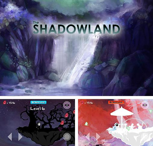 In addition to the game Benji: Shadow of dark lands for Android phones and tablets, you can also download The shadowland for free.