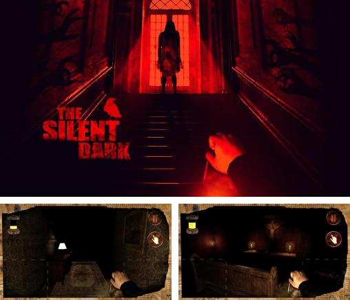 In addition to the game Dead Bunker HD for Android phones and tablets, you can also download The silent dark for free.