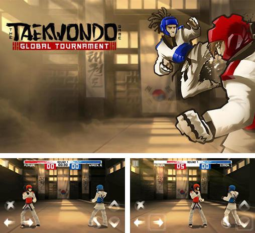 The taekwondo game: Global tournament