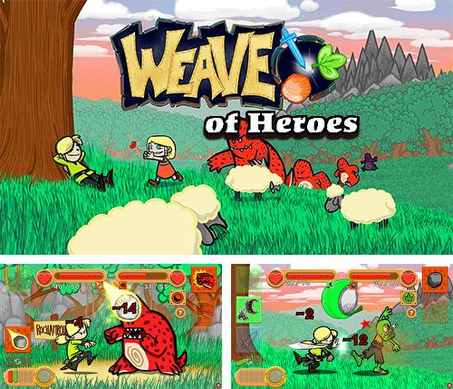 The weave of heroes: RPG
