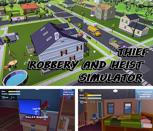 In addition to the game Thief: Robbery and heist simulator for Android, you can download other free Android games for Assistant AP-721N.