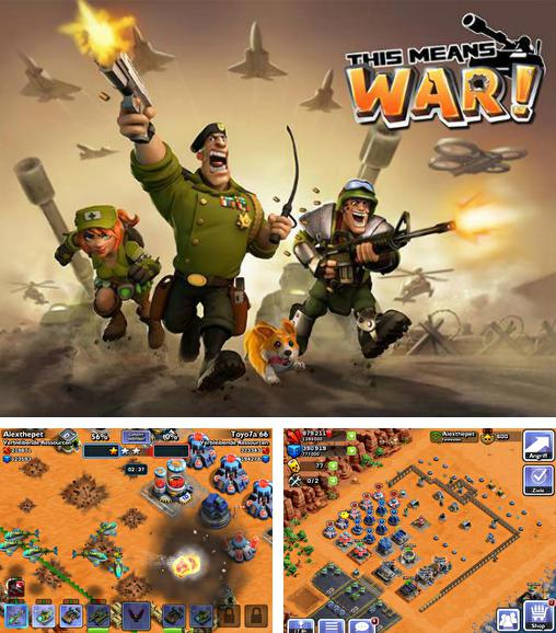 In addition to the game Army of heroes for Android phones and tablets, you can also download This means war! for free.