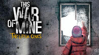 This war of mine: The little ones APK