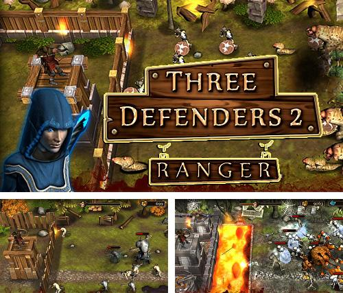 Three defenders 2: Ranger