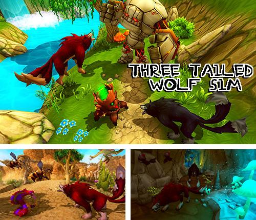 Three tailed wolf simulator
