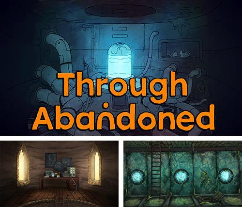Through abandoned