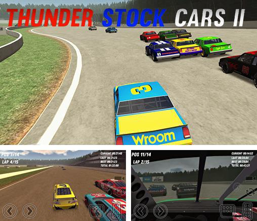 In addition to the game The dark book for Android phones and tablets, you can also download Thunder stock cars 2 for free.