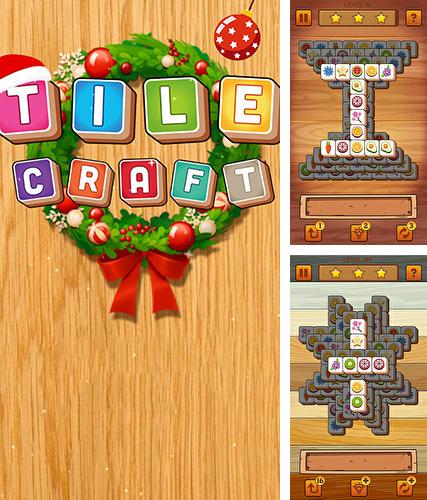 Tile craft: Triple crush