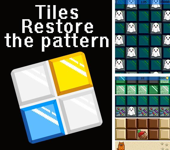 Tiles: Restore the pattern