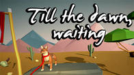 Till the dawn, waiting APK