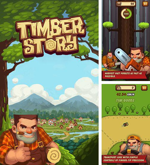 In addition to the game Pigs in Trees for Android phones and tablets, you can also download Timber story for free.