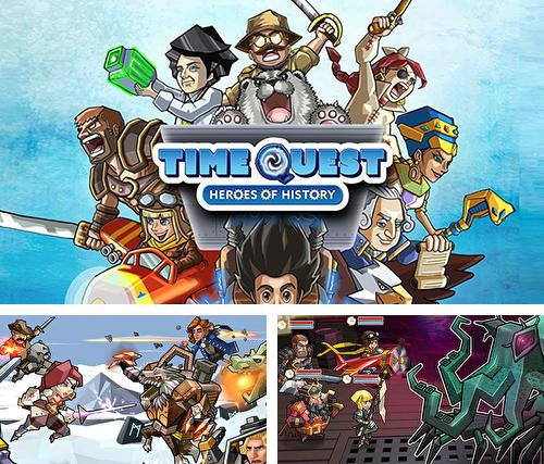 Time quest: Heroes of history