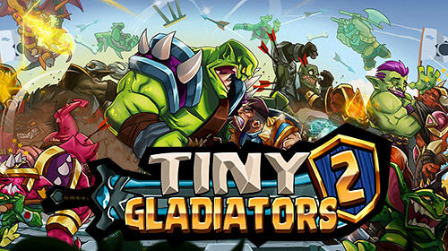 Tiny gladiators 2 обложка