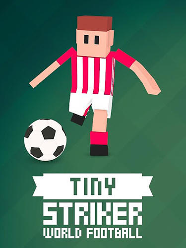 Tiny striker: World football poster