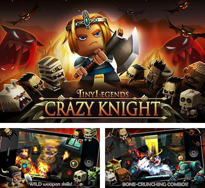 En plus du jeu Tigre Samouraï pour téléphones et tablettes Android, vous pouvez aussi télécharger gratuitement Légendes Miniscules - Le Chevalier Fou, TinyLegends - Crazy Knight.