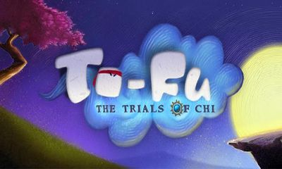 To-Fu: The Trials of Chi poster