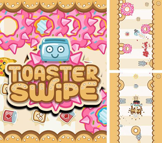 In addition to the game Restaurant story: Founders for Android phones and tablets, you can also download Toaster swipe for free.