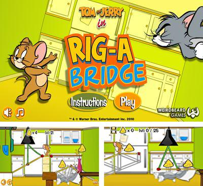 En plus du jeu Chat fou: Tom guette Jerry  pour téléphones et tablettes Android, vous pouvez aussi télécharger gratuitement Tom et Jerry à la Construction du Pont, Tom and Jerry in Rig-A Bridge.