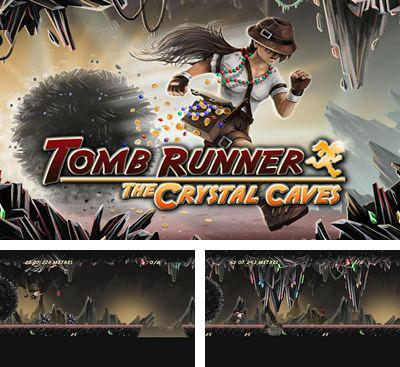 Tomb Runner: The Crystal Caves