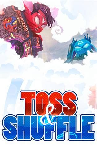 Toss and shuffle