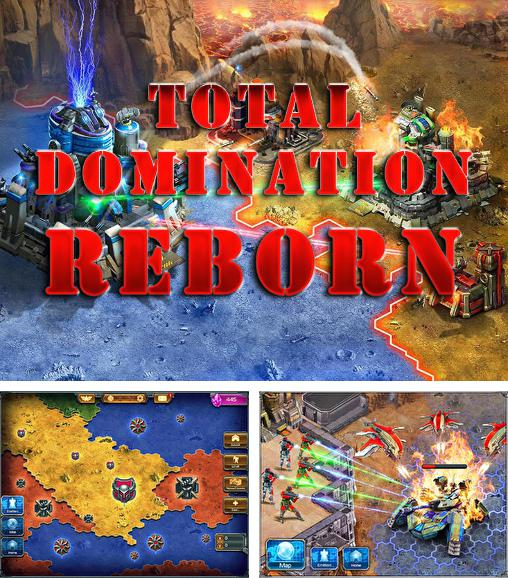 Total domination: Reborn