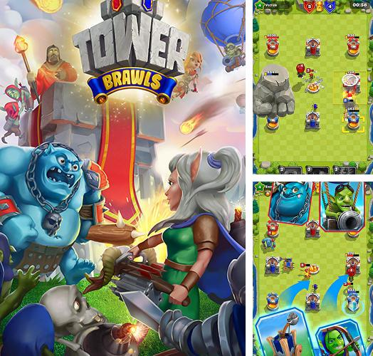 Tower brawls