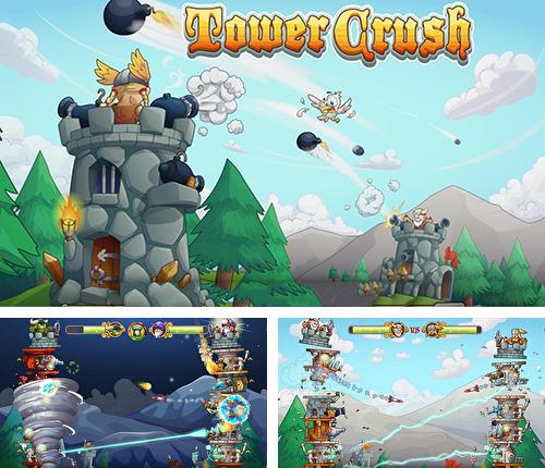 Tower crush