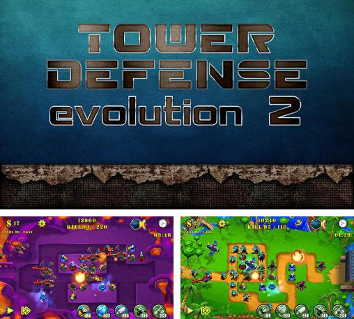 Zusätzlich zum Spiel Gelee Abwehr für Android-Telefone und Tablets können Sie auch kostenlos Tower defense evolution 2, Tower Defense Evolution 2 herunterladen.