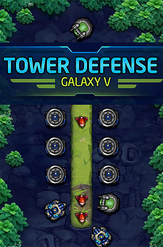 Tower defense: Galaxy 5 poster