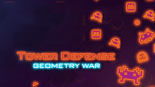 Tower defense: Geometry war poster