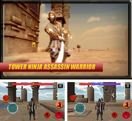 En plus du jeu Faraar: Combat pour la survie pour téléphones et tablettes Android, vous pouvez aussi télécharger gratuitement Tour: Guerrier ninja-assassin, Tower ninja assassin warrior.