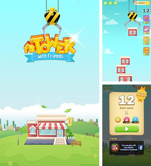 In addition to the game Tower Bloxx Revolution for Android phones and tablets, you can also download Tower with friends for free.