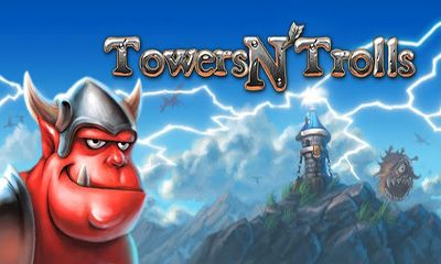 Towers N' Trolls обложка