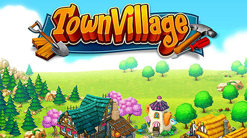 Town village: Farm, build, trade, harvest city обложка