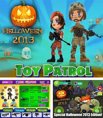 In addition to the game Day of madness for Android phones and tablets, you can also download Toy patrol shooter 3D Helloween for free.