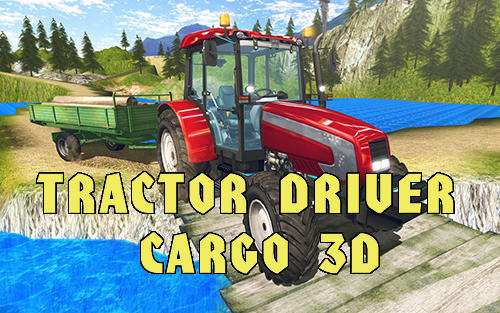 Tractor driver cargo 3D poster