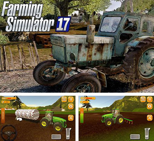 In addition to the game Farming simulator 2017 for Android phones and tablets, you can also download Tractor farming simulator 2017 for free.