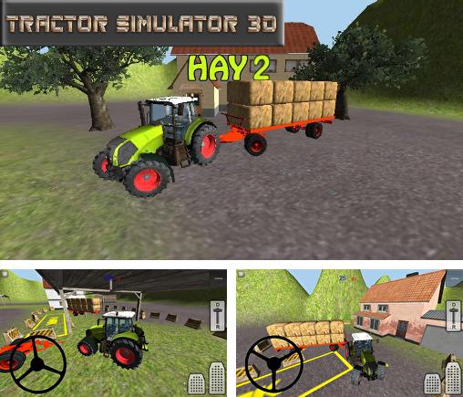 In addition to the game Tractor Farm Driver for Android phones and tablets, you can also download Tractor simulator 3D: Hay 2 for free.
