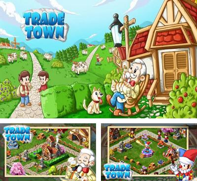 In addition to the game Township for Android phones and tablets, you can also download Trade Town for free.