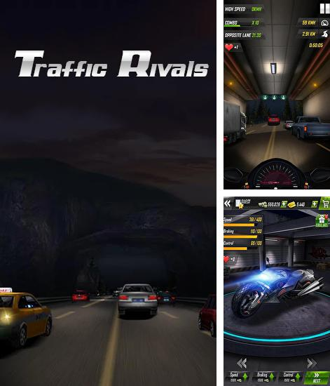 Traffic rivals